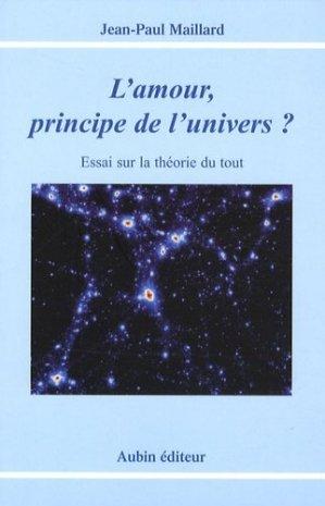 L'amour, principe de l'univers ? - Aubin - 9782910576912 -