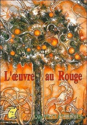 L'OEUVRE AU ROUGE - Le Cygne D'O - 9782912731081 -