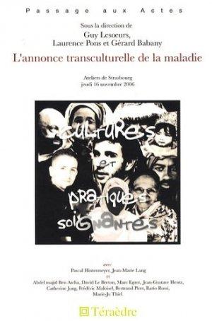 L'annonce transculturelle de la maladie - Téraèdre - 9782912868398 -