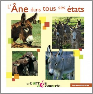 L'âne dans tous ses états - debaisieux - 9782913381872 -