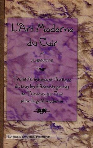 L'art moderne du cuir - emotion primitive - 9782914123891 -