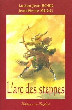 L'arc des steppes - gerfaut - 9782914622608 -