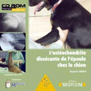 L'ostéochondrite dissécante de l'épaule chez le chien - med'com - 9782914738767 -