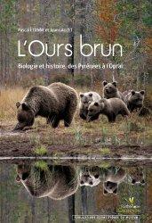 L'ours brun - biotope / publications scientifiques du muséum - 9782914817172 -