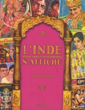 L'Inde s'affiche. Affiches, images et autres graphismes - Editions Géorama - 9782915002218 -