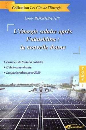 L'énergie solaire après Fukushima : la nouvelle donne - medicilline - 9782915220377 -