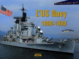 L'US Navy 1960-1980 - marines - 9782915379822 - majbook ème édition, majbook 1ère édition, livre ecn major, livre ecn, fiche ecn