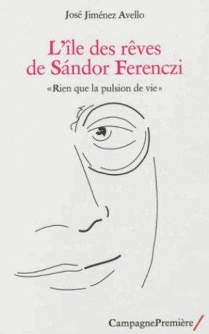 L'Île des rêves de Sandor Ferenczi - campagne première - 9782915789898 -
