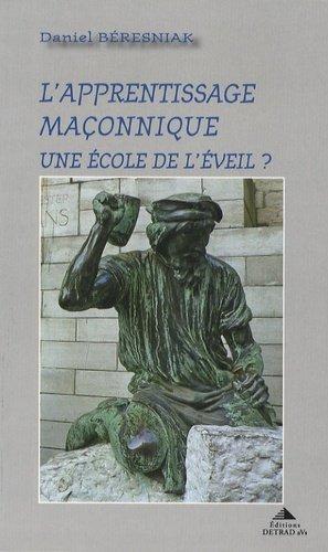 L'apprentissage maconnique - Editions Detrad aVs - 9782916094243 -