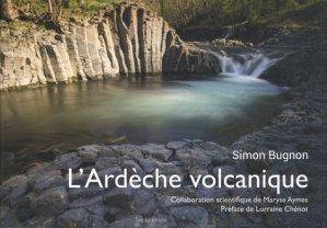 L'Ardèche volcanique - Septéditions - 9782916109824