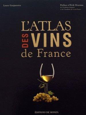 L'Atlas des vins de France - éditions de monza / le monde - 9782916231372 -
