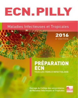 L'ECN.PILLY - Maladies infectieuses et tropicales 2016-cmit alinea plus-9782916641652