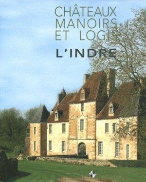 L'Indre - patrimoines et medias - 9782916757995 -