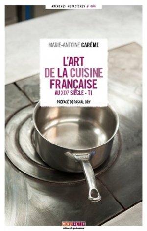 L'art de la cuisine française au XIXe siècle. 5 volumes - Menu Fretin - 9782917008874 -