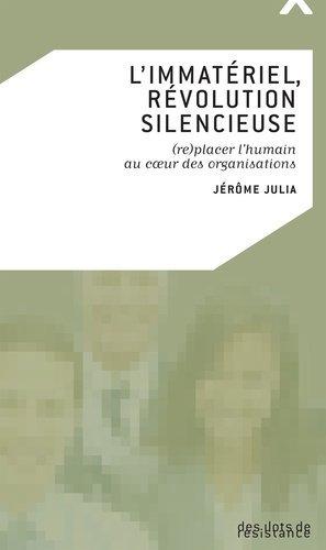 L'immatériel, révolution silencieuse - Editions des îlots de résistance - 9782917088487 -