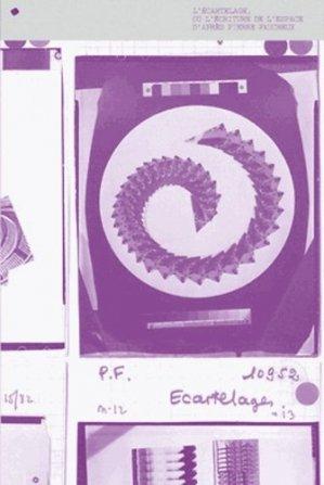 L'écartelage ou l'écrriture de l'espace d'après Pierre Faucheux - B42 - 9782917855393 -