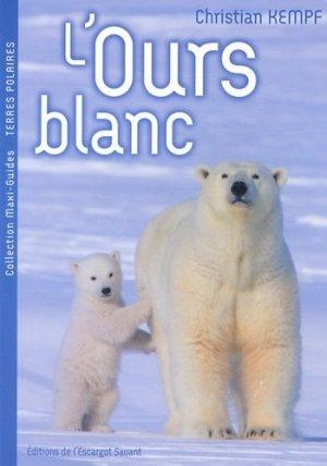 L'ours blanc - de l'escargot savant - 9782918299356 -