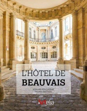 L'hotel de beauvais - artelia - 9782919096084 -