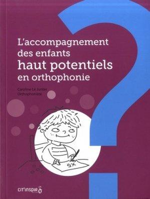 L'accompagnement des enfants haut potentiels en orthophonie - cit'inspir - 9782919675722 -