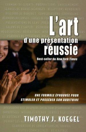 L'art d'une présentation réussie - Editions du Trésor caché - 9782922405545 -