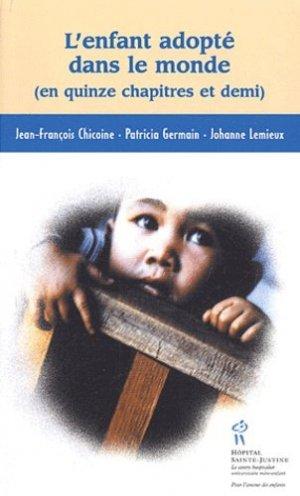 L'enfant adopté dans le monde (en quinze chapitres et demi) - chu sainte-justine - 9782922770568 - majbook ème édition, majbook 1ère édition, livre ecn major, livre ecn, fiche ecn