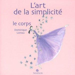 L'art de la simplicité. Tome 2, Le corps - Soliflor - 9782930543086 -