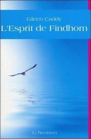 L'esprit de Findhorn - La Providence - 9782930678122 -