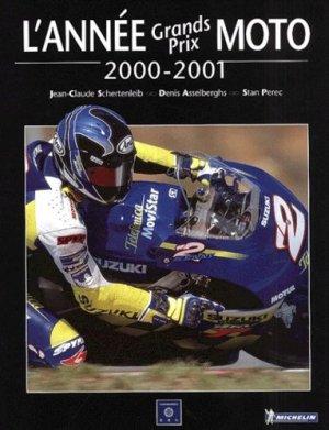 L'année Grands Prix Moto 2000-2001 - Chronosports - 9782940125586 -
