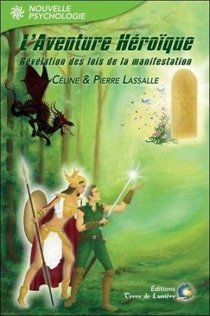 L'aventure héroïque - terre de lumiere - 9782940448616 -