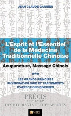 L'esprit et l'essentiel de la médecine traditionnelle chinoise-ambre -9782940500697