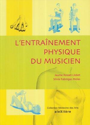 L'entraînement physique du musicien - alexitere - 9782952761604 -
