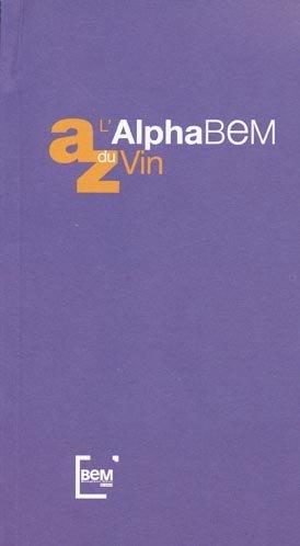 L'AlphaBem du vin - bem - 9782953978704 -