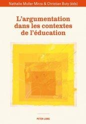 L'argumentation dans les contextes de l'éducation - Peter Lang - 9783034316729 -