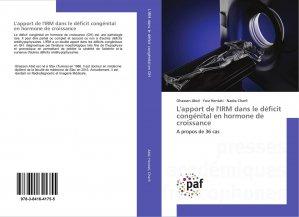 L'apport de l'IRM dans le déficit congénital en hormone de croissance - presses académiques francophones - 9783841641755