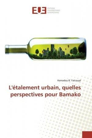 L'étalement urbain, quelles perspectives pour Bamako - Presses Académiques Francophones - 9783841666512 -