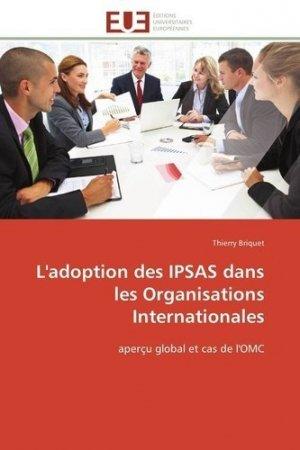 L'adoption des IPSAS dans les organisations internationales - Editions Universitaires Européennes - 9783841798923 -
