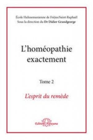 L'homéopathie exactement - Tome 2 - narayana - 9783955820824 -