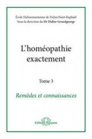 L'homéopathie exactement - Tome 3 - narayana - 9783955820831 -