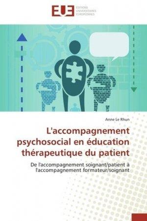 L'accompagnement psychosocial en éducation thérapeutique du patient - universitaires europeennes - 9786131509469 -