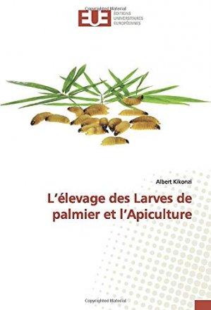 L'élevage des larves de palmier et l'apiculture - editions universitaires europeennes - 9786139544783 -
