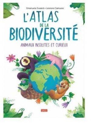 L'atlas de la biodiversité animaux insolites et curieux - sassi - 9788830304086 -