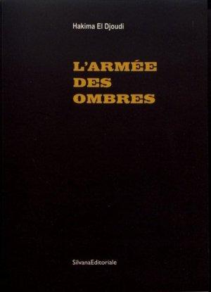 L'armée des ombres. Edition bilingue français-anglais - Silvana Editoriale - 9788836643868 -