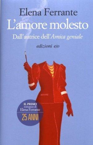 L'amore molesto - edizioni - 9788866326403 -