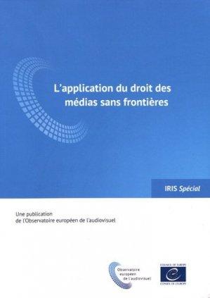 L'application du droit des médias sans frontières - Conseil de l'Europe - 9789287189066 -