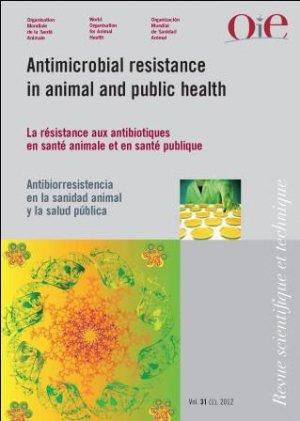 L'antibiorésistance en santé animale et en santé publique - oie - 9789290448754 -
