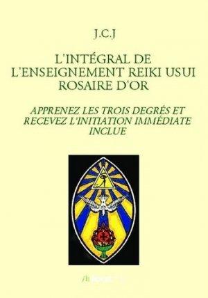 L'intégral de l'enseignement reiki usui rosaire d'or - Bookelis - 9791022768078 -