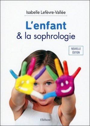 L'enfant & la sophrologie - Ellebore - 9791023001747 -