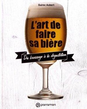 L'art de faire sa bière - parramon - 9791026100898 -