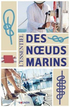 L'essentiel des noeuds marins - vagnon - 9791027102013 -