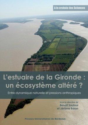 L'estuaire de la Gironde : un écosystème altéré ? - Presses Universitaires de Bordeaux - 9791030003352 -